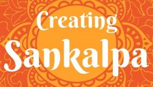 CreatingyourSankalpa 8